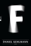 Schicksal – Fatum (lat.) – F