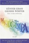 Grimm, Grass, Göttingen